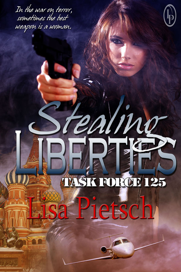 a taste of liberty, lisa pietsch, task for 125, freedom's promise, stealing liberties
