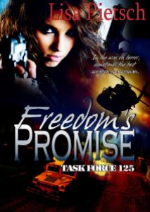 Freedom's Promise, Sarah Stevens, Lisa Thibault, Lisa Pietsch, action, adventure, espionage, rescue